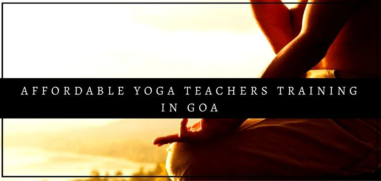Affordable Yoga teachers training in Goa, India & yoga retreat in Goa, India