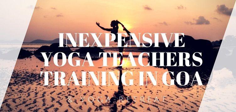 Inexpensive yoga teachers training in Goa & yoga retreat in Goa
