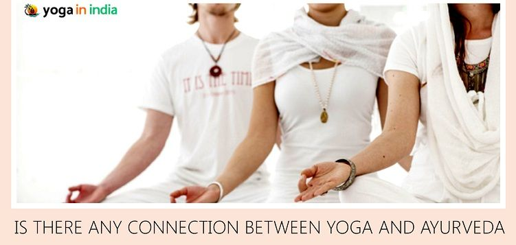 Is their connection between yoga and ayurveda