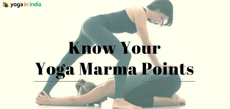 Know Your Yoga Marma Points