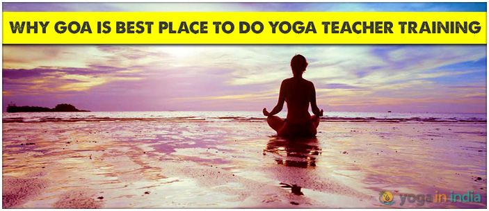 Why Goa is Best Place to do Yoga Teacher Training