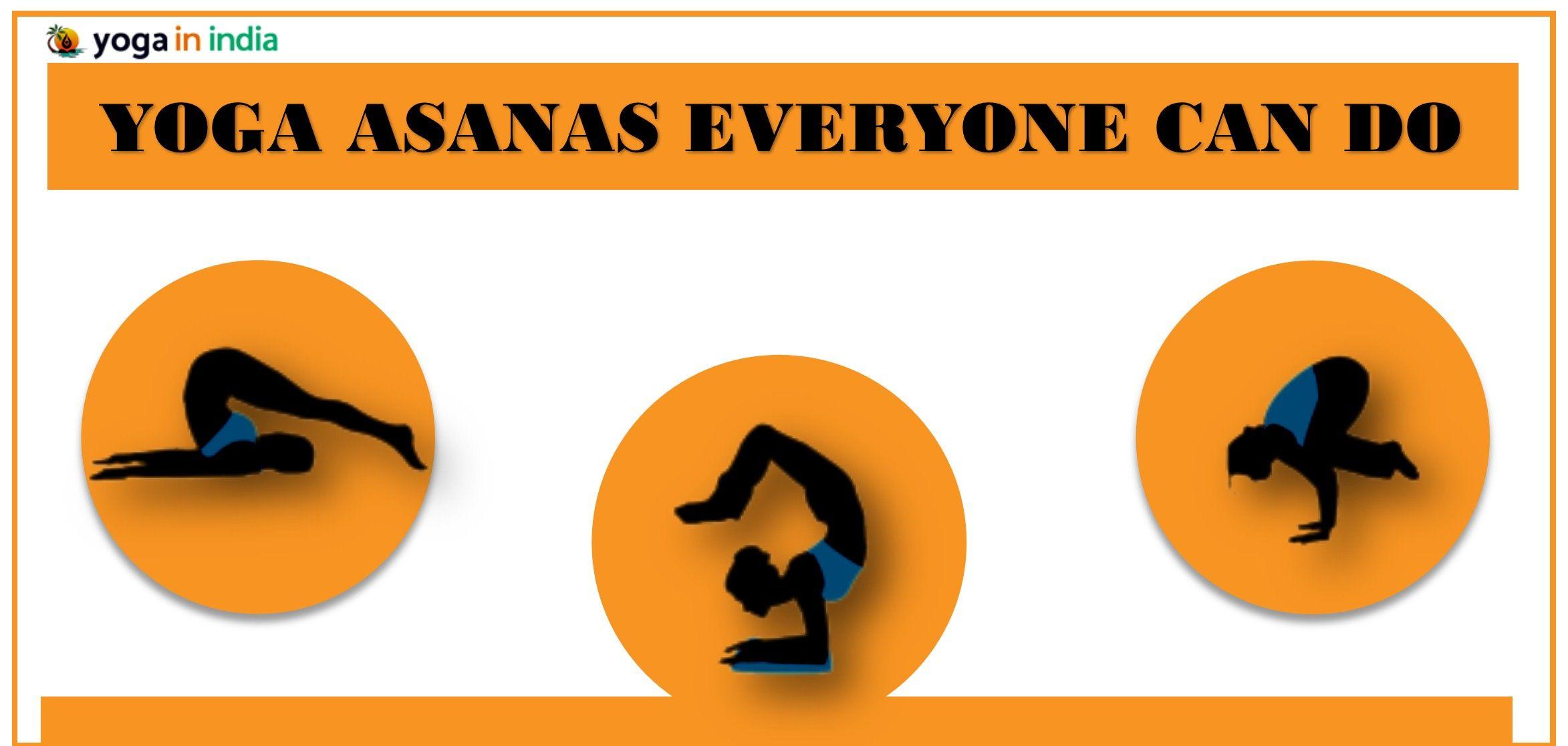 Yoga asanas everyone can do