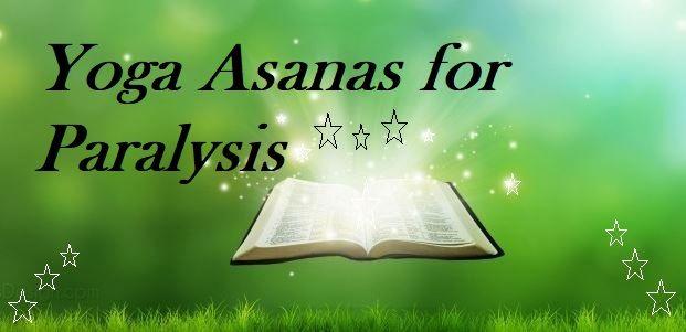 Yoga Asanas for Paralysis