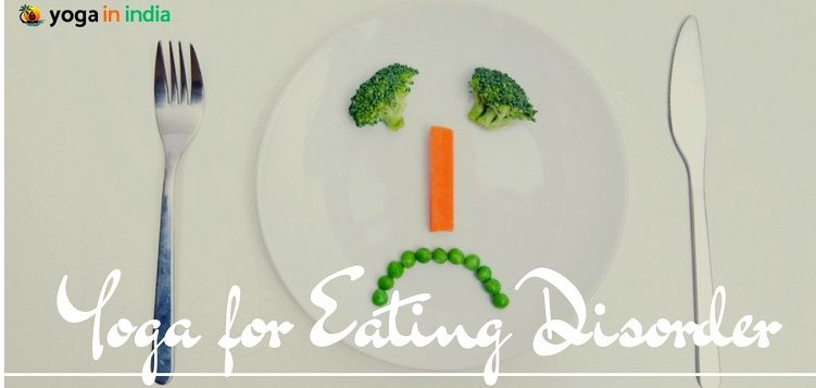 Yoga Asanas for Eating Disorder